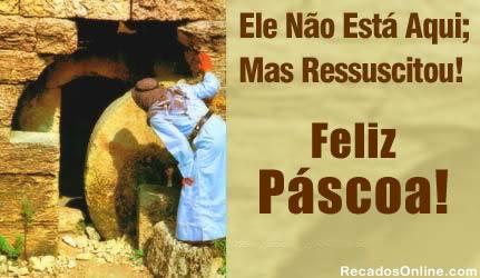 Recado Facebook Ele Ressuscitou Feliz Páscoa