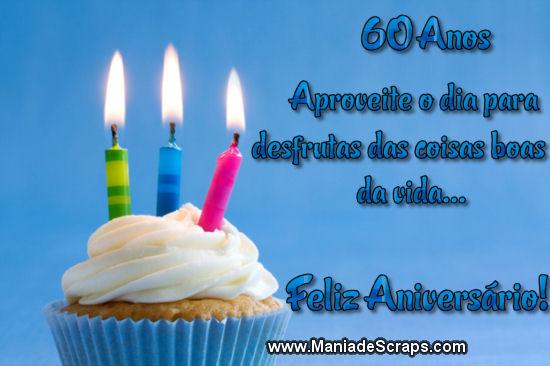 Aniversário de 60 Anos – Aproveite! | Recados para Facebook e Orkut