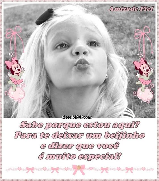 Recado Facebook Um Beijo Você é Especial