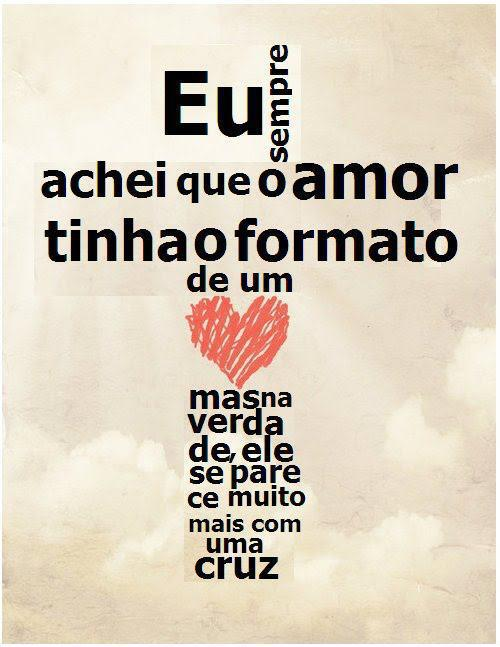Recado Facebook O AMOR tem forma de uma CRUZ