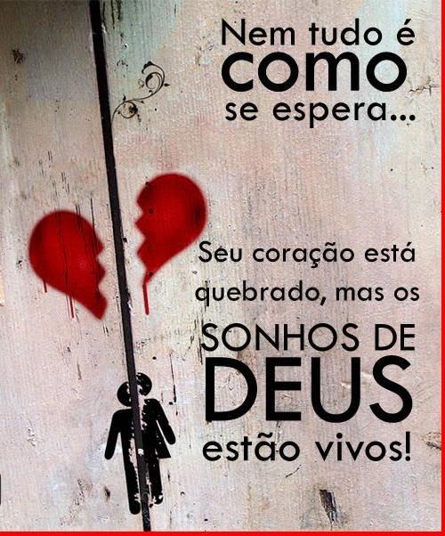 Recado Facebook Os sonhos de Deus pra sua vida ainda permanecem