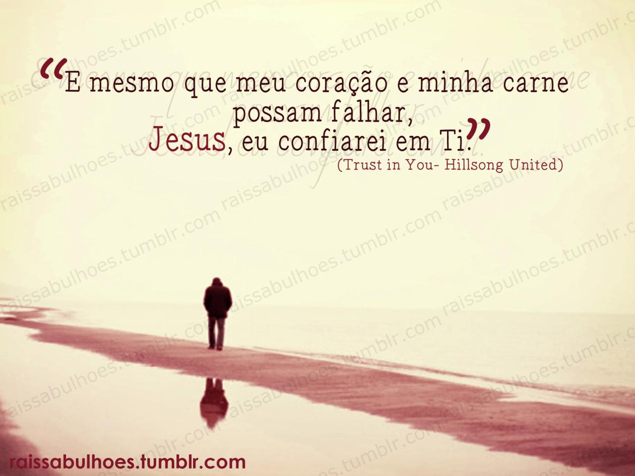 Recado Facebook Eu confiarei em Jesus o tempo todo