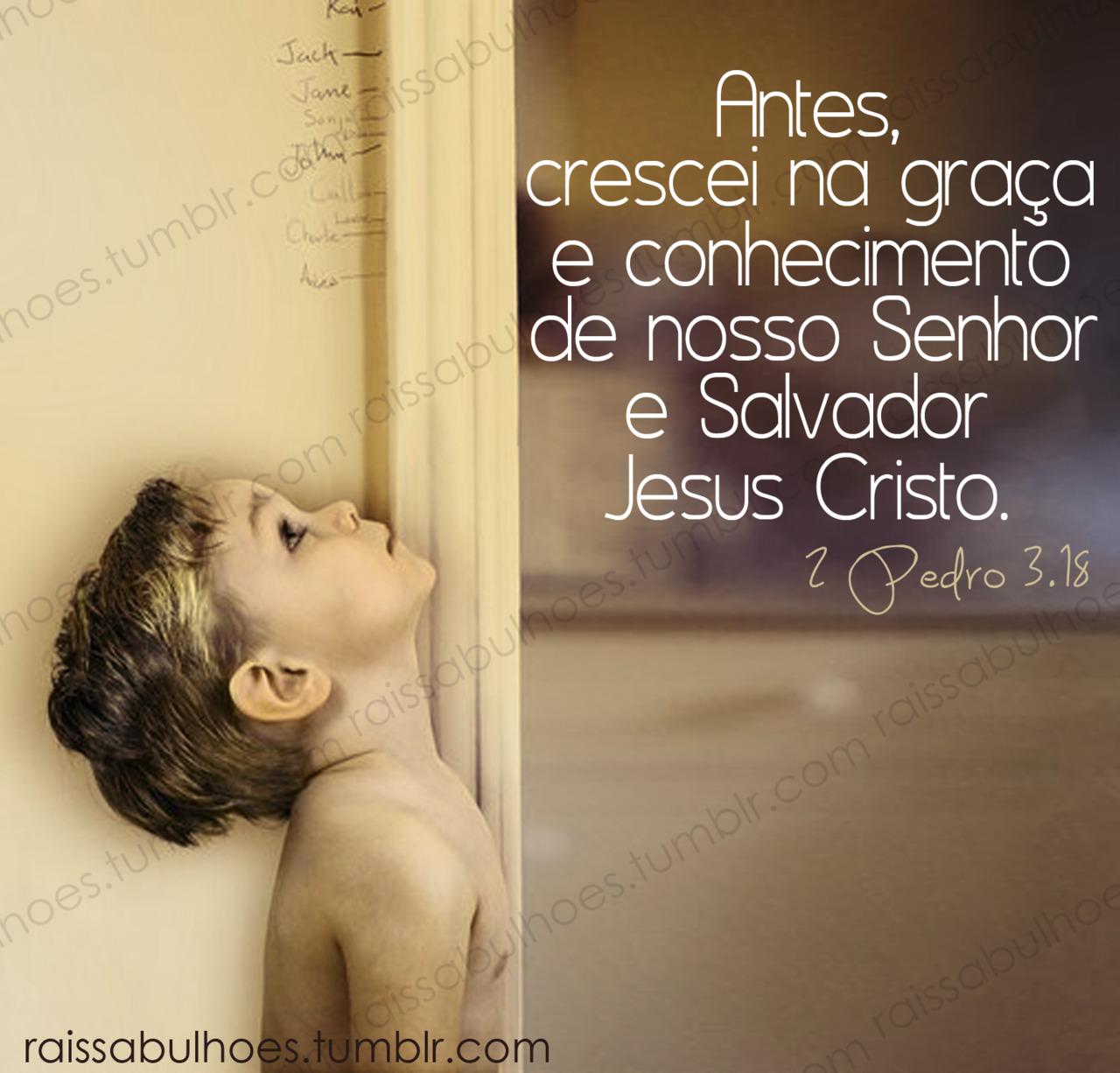 Recado Facebook Eu quero crescer na graça e conhecimento de Deus!