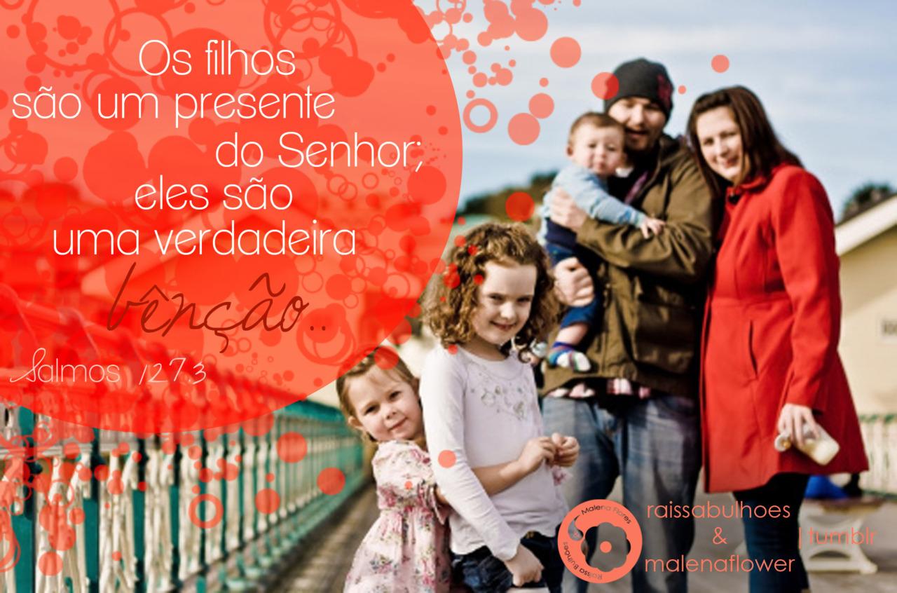 Recado Facebook Filhos são presentes de Deus!