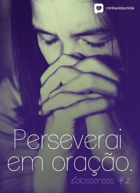 Recado Facebook Persevere na oração!