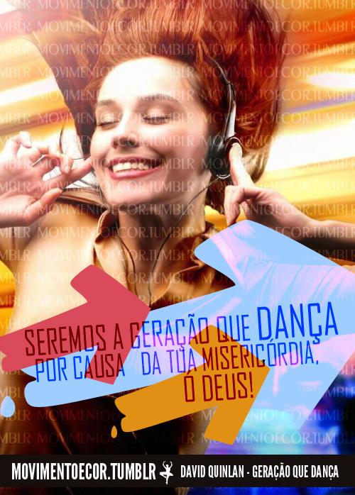 Recado Facebook E seremos a geração que dança…