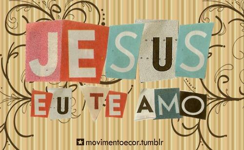 Recado Facebook Eu amo JESUS!