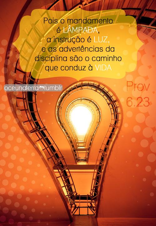 Recado Facebook Os mandamentos de Deus iluminam nossa vida