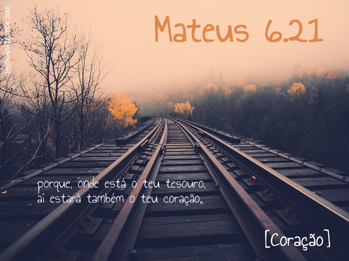 Recado Facebook Mateus 6:21