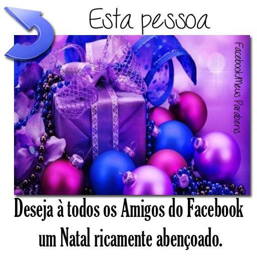 Recado Facebook Amigos do Facebook, um natal abençoado!