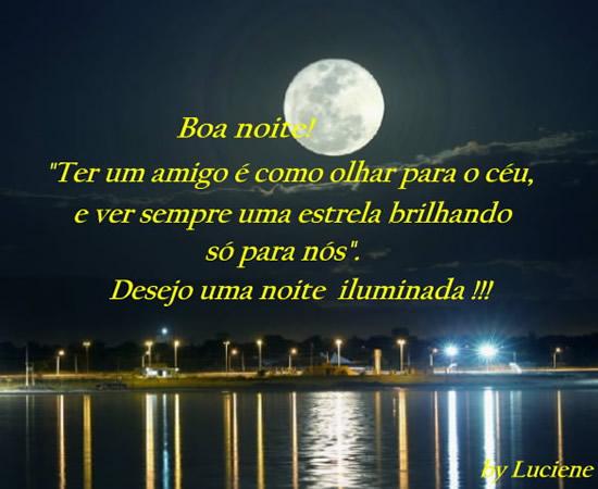 Mensagem De Boa Noite Para Amigo Ou Amiga Tenha Uma Noite: Desejo Uma Noite Iluminada!