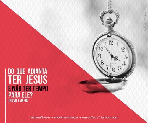 Recado Facebook Você tem tempo para Jesus?