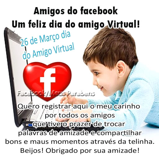 Recado Facebook Amigos do Facebook, feliz dia do amigo virtual!