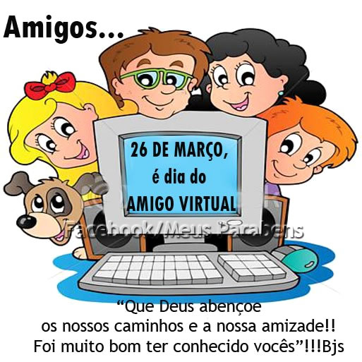 Recado Facebook Hoje é dia do amigo virtual!