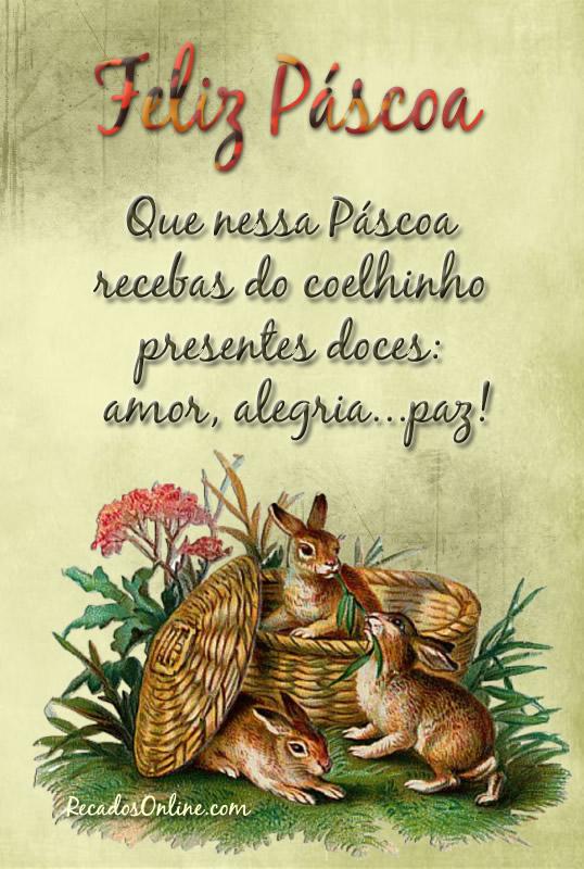Recado Facebook Páscoa de amor, alegria e paz!