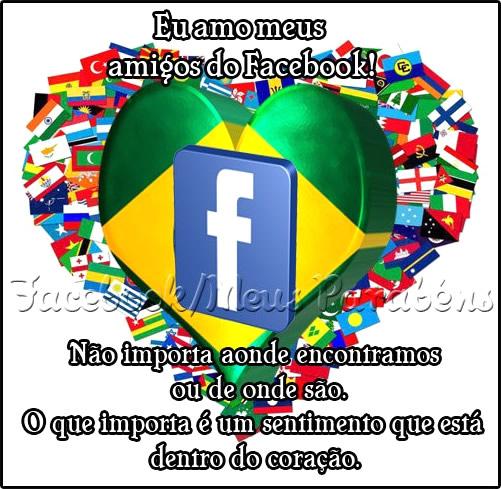 Recado Facebook Eu amo meus amigos do Facebook!