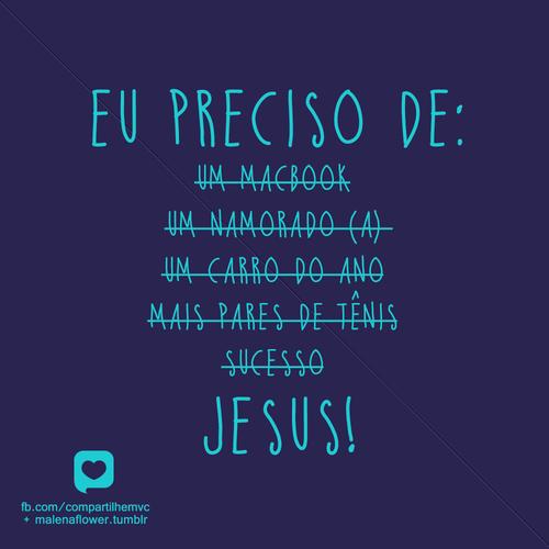 Recado Facebook Eu preciso de JESUS!