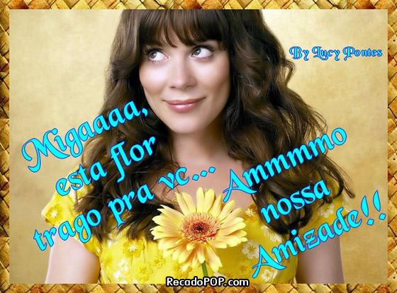 Miga Flores Pra Você Recados Para Facebook