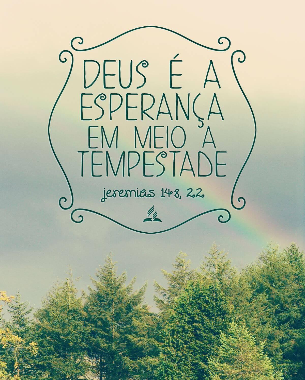 Recado Facebook Deus é a Esperança em Meio a Tempestade – Jeremias 14 8,2