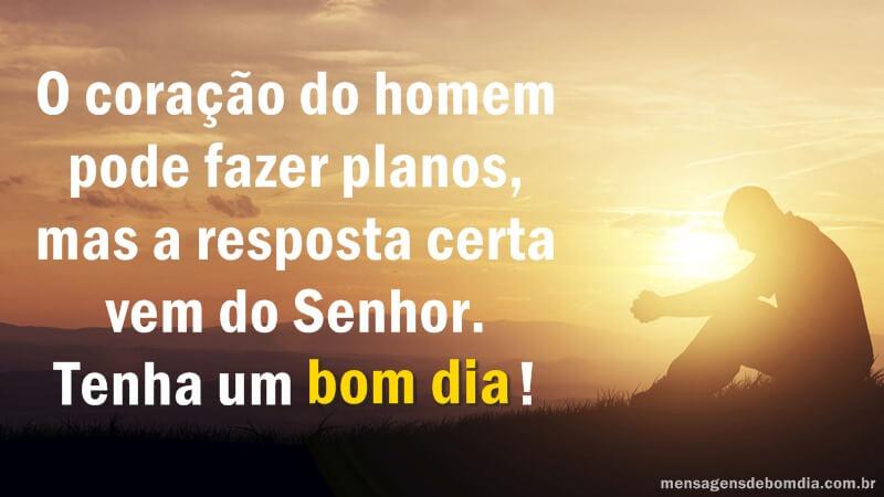 Recado Facebook O coração do homem pode fazer planos, mas a resposta certa vem do Senhor!