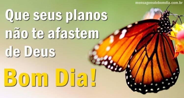 Recado Facebook Que seus planos não te afastem de Deus!