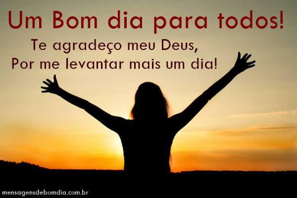 Mensagens De Agradecimento A Deus: Te Agradeço Meu Deus, Por Me Levantar Mais Um Dia