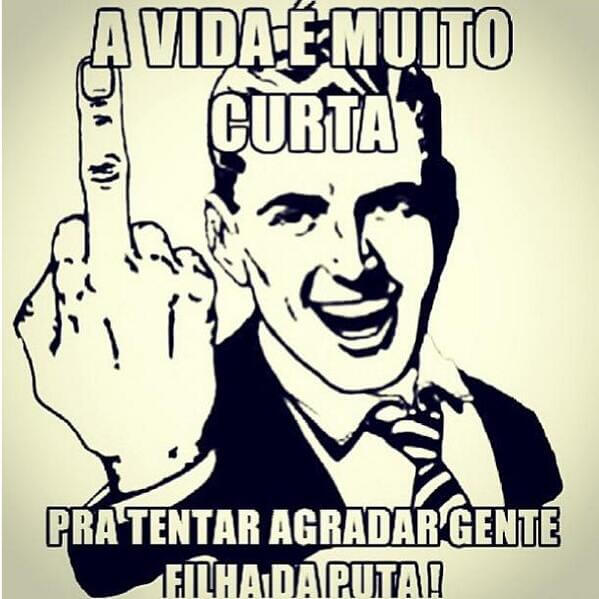 Recado Facebook Vida é curta…